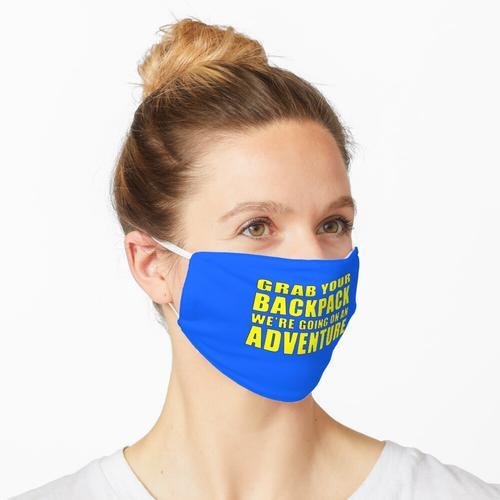 Schnapp dir deinen Rucksack Maske