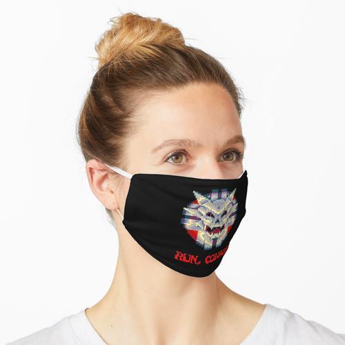 Lauf Feigling! Maske