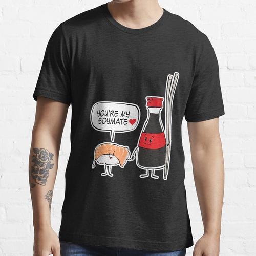 Sushi Lover Pun - Du bist mein Soymate Sojasauce Sushi Essential T-Shirt