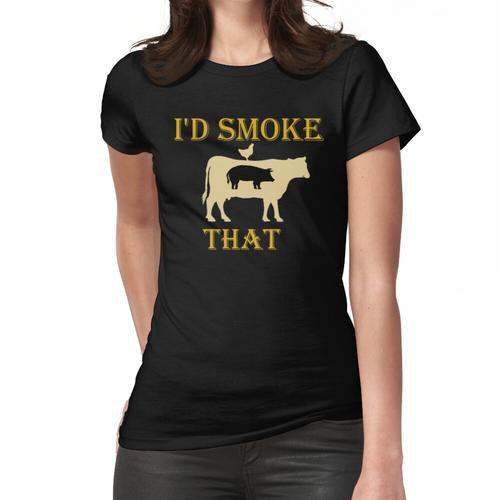 Ich würde rauchen, dass Cow Grill BBQ Smoker Grillen Frauen T-Shirt