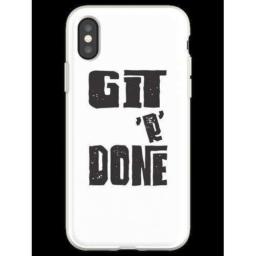 Git R Fertig, fertig, fertig Flexible Hülle für iPhone XS