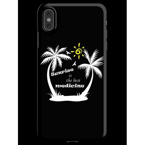 Sonnenaufgang Zitate - Sonnenaufgang ist die beste Medizin iPhone XS Max Handyhülle