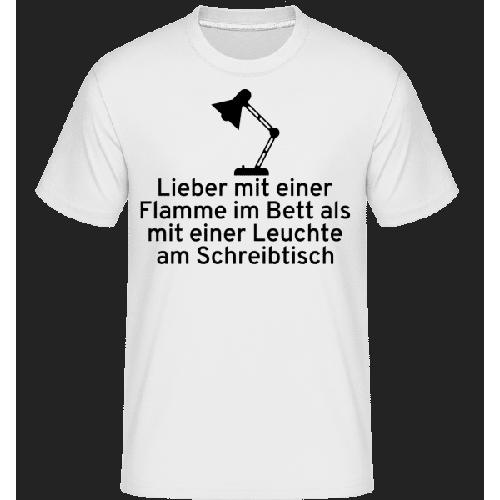 Lieber Mit Einer Flamme Im Bett - Shirtinator Männer T-Shirt