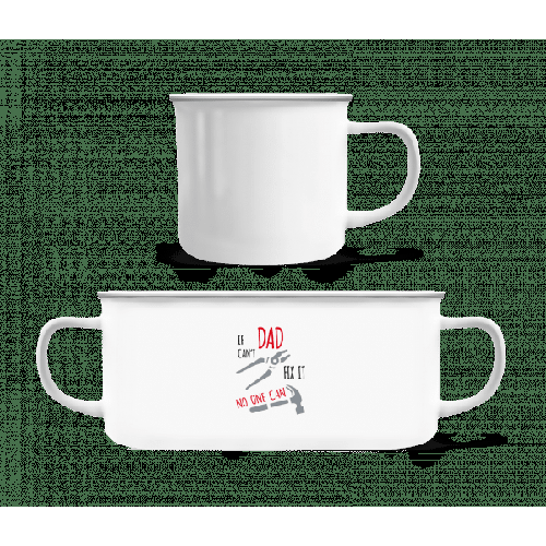 If Das Can't Fix It - Emaille-Tasse