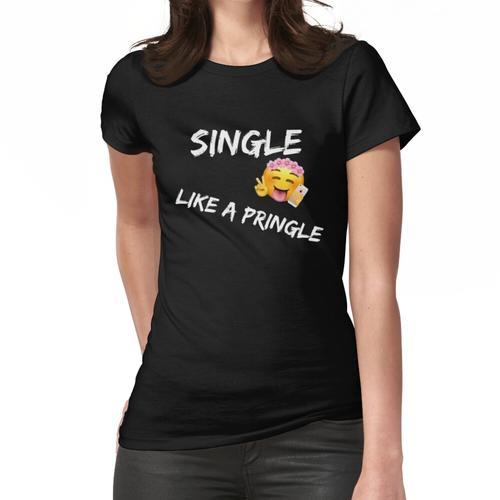 lustige Single wie ein Pringle Frauen T-Shirt