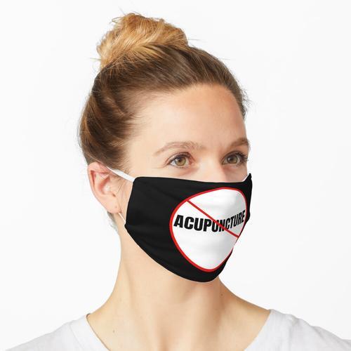 Keine Akupunktur mehr Maske