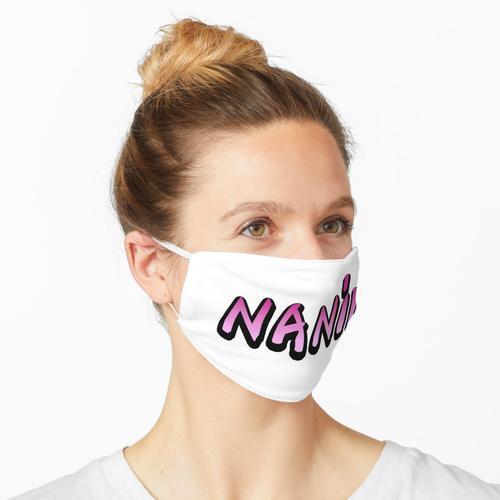 Nani! Schriftart Maske