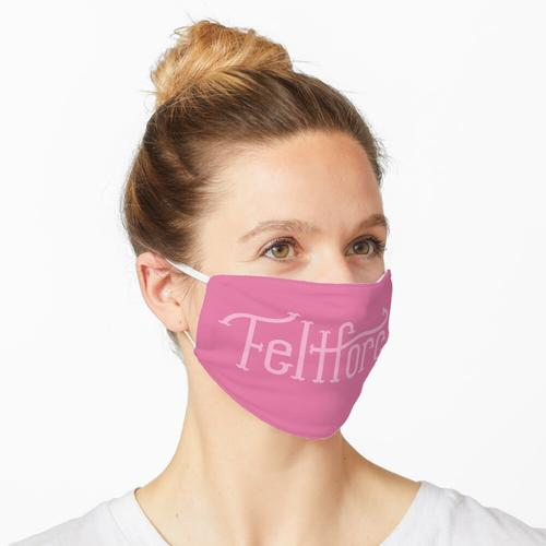 Filzkraft - Rosa Text Maske
