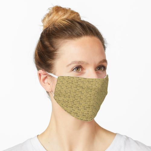sich unterhalten Maske