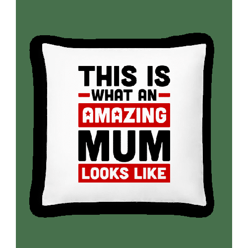 Amazing Mum - Kissen