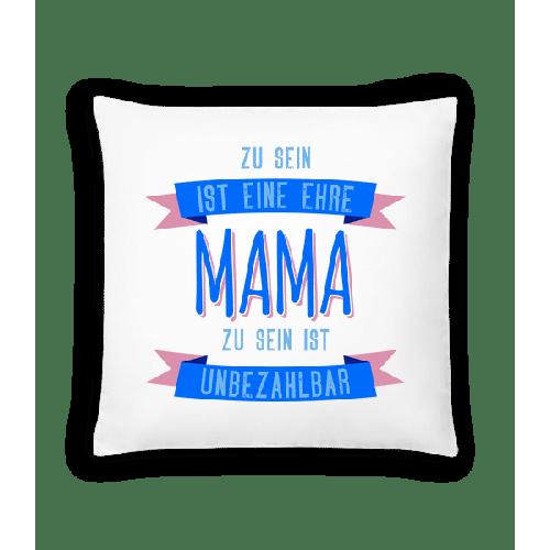 Eine Ehre Mama Zu Sein - Kissen