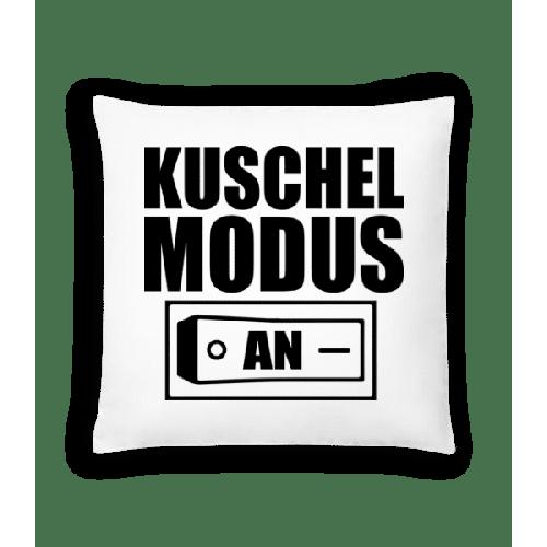 Kuschel Modus An - Kissen