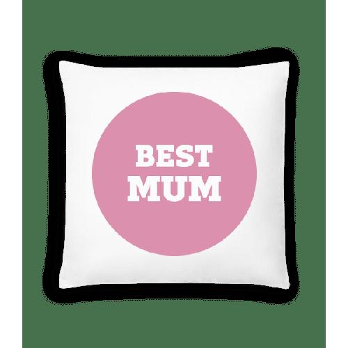 Best Mum - Kissen