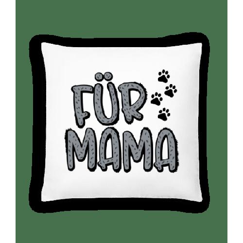 Für Mama - Kissen