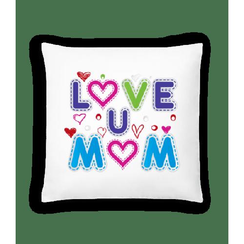 Mom Love - Kissen