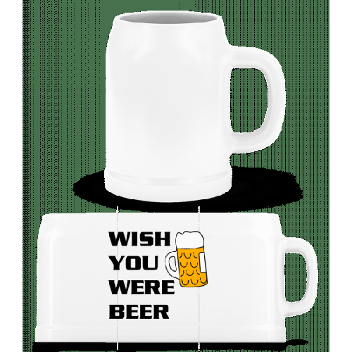 Wish You Were Beer - Bierkrug