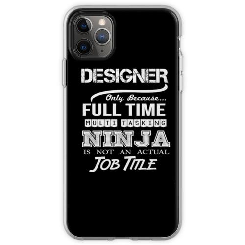 Designer-Berufsbezeichnung Flexible Hülle für iPhone 11 Pro Max