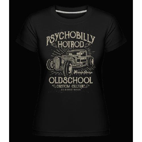 Psychobilly Hotrod - Shirtinator Frauen T-Shirt