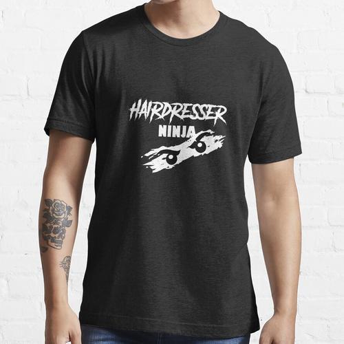 friseur ninja, #haarfriseur Essential T-Shirt