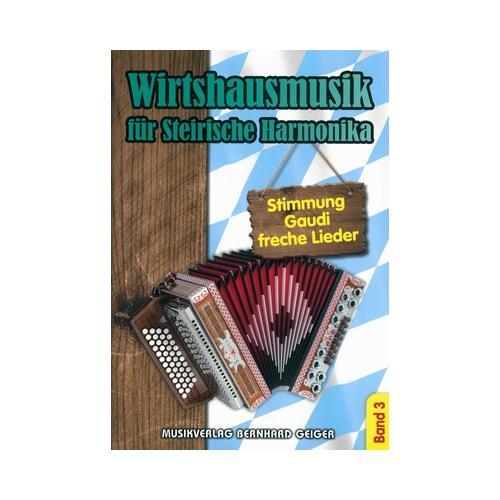 Musikverlag Geiger Wirtshausmusik Steirische 3