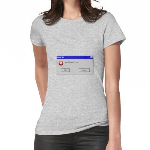 Fehlermeldung Frauen T-Shirt