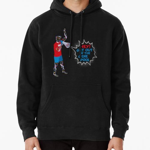 Get Out of the Gene Pool Pullover Hoodie