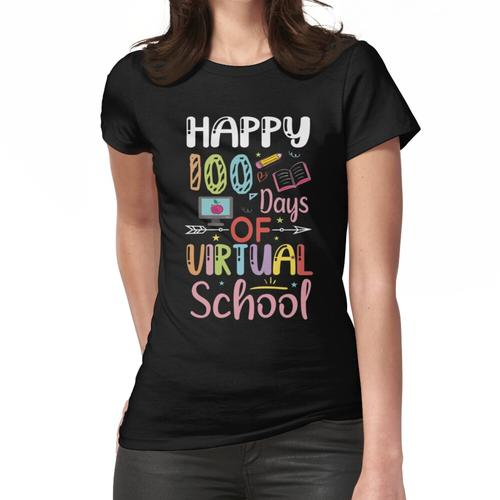 Happy 100 Tage Virual School / 100. Tag Virual School / 100 Tage Schule / Virtuelles Frauen T-Shirt