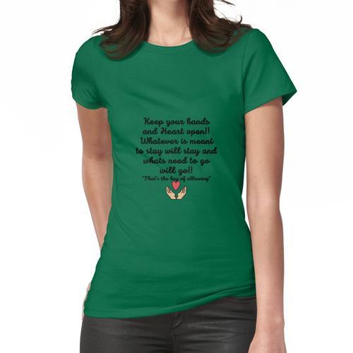 Offene Hände und offene Herzen Frauen T-Shirt