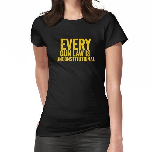 Jedes Waffengesetz ist verfassungswidrig und libertär Frauen T-Shirt