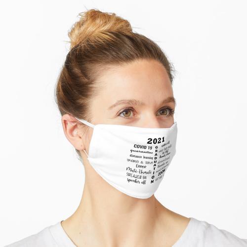 Pandemie-Abschluss 2021 - Abschlussklasse von 2021 Maske