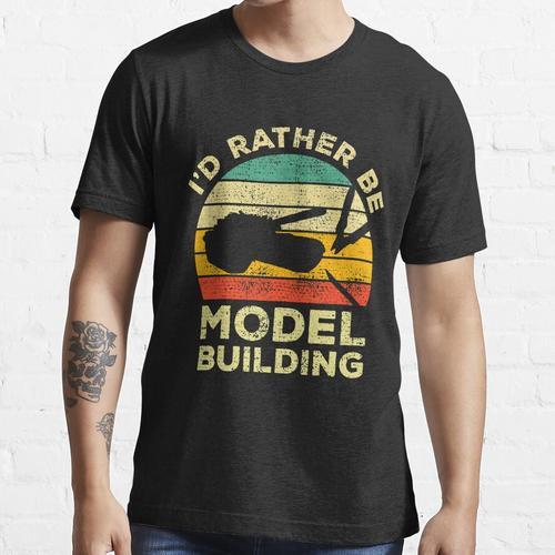 Ich wäre eher ein Modellbau-Vintage-Geschenk für Modellbauer Essential T-Shirt