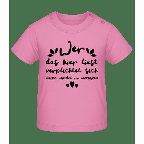 Muss Windeln Wechseln - Baby T-Shirt