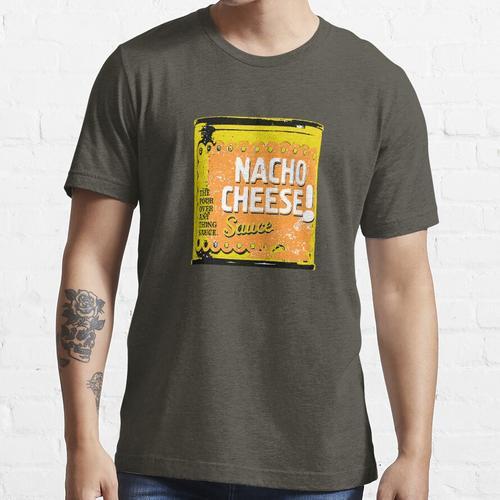 Nacho Cheese Can Sauce Lustig Essential T-Shirt