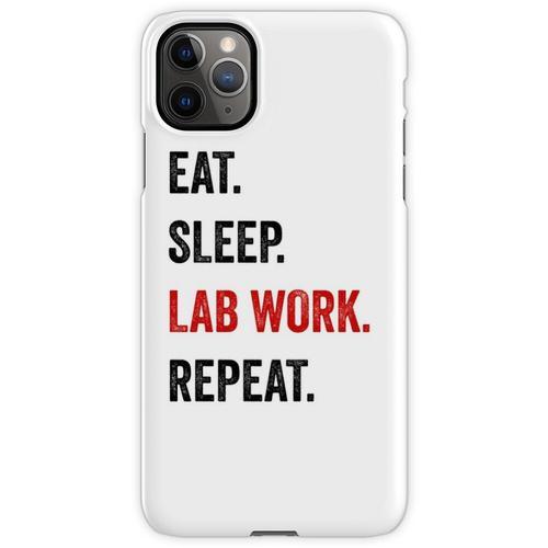 Essen Sie Schlaflaborarbeit Wiederholen Sie Labortechniker lustig iPhone 11 Pro Max Handyhülle