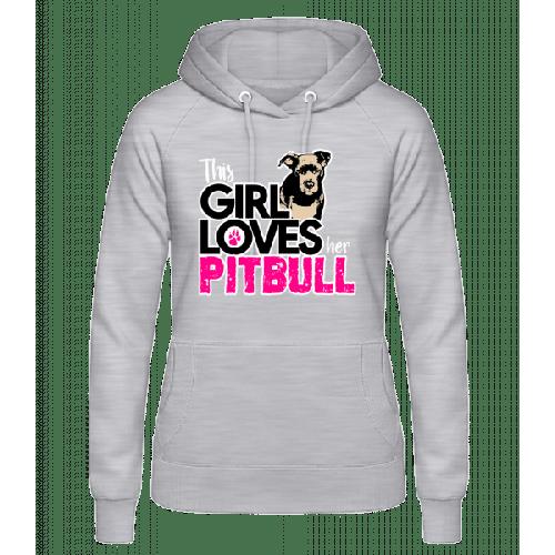 Girl Loves Pitbull - Frauen Hoodie