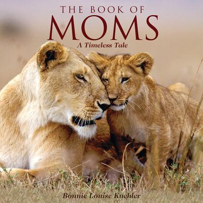 Willow Creek Press Book of Moms