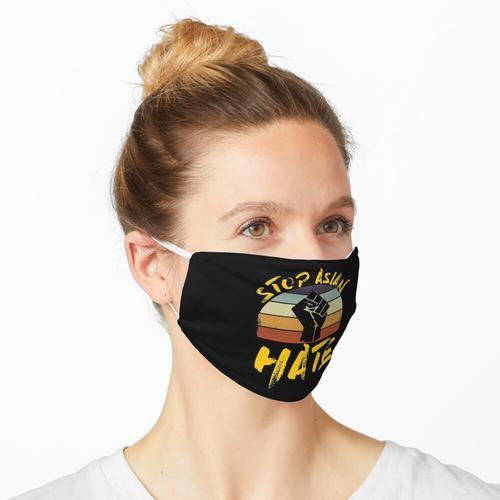 Stoppen Sie asiatischen Hass, stoppen Sie asiatischen Hass, stoppen Sie asiatischen Hass Maske