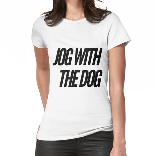 mit dem Hund joggen Frauen T-Shirt