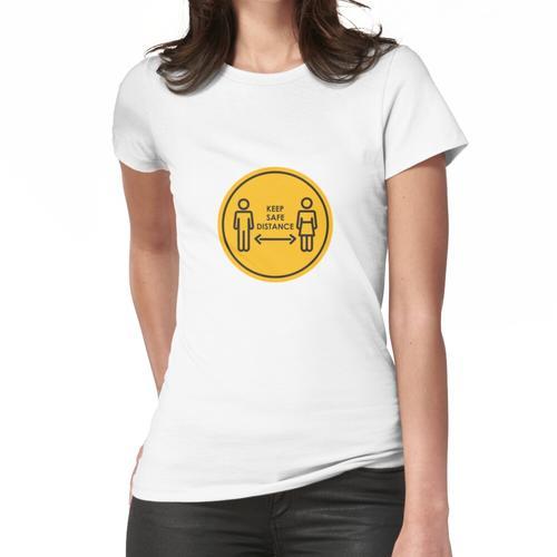 Sicherheitsabstand einhalten Frauen T-Shirt
