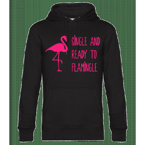 Single And Ready To Flamingle - Unisex Hoodie