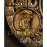 Evolution Series World Percussio...