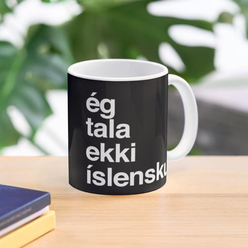 I Don't Speak Icelandic Iceland Mug